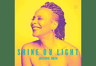 Jocelyn B. Smith - Shine Ur Light  - (Vinyl)