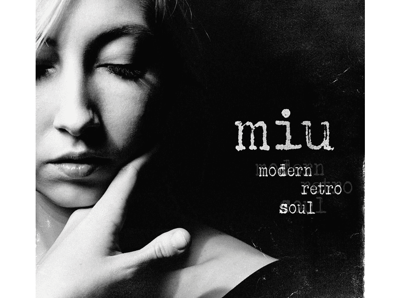 Miu - Modern Retro Soul [CD]
