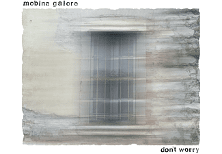 Mobina Galore - Don't Worry  - (CD)