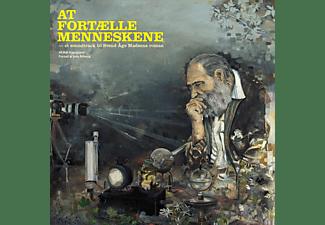 VARIOUS - At Fortælle Menneskene (Svend Åge Madsen)  - (Vinyl)