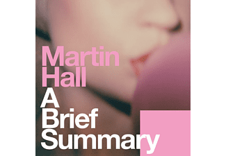 Martin Hall - A Brief Summary  - (Vinyl)