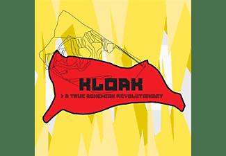 Kloak - A True Bohemian Revolutionary  - (CD)