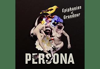 Persona - Epiphanies Of Grandeur  - (CD)