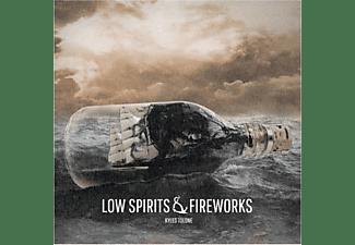 Kyles Tolone - Low Spirits & Fireworks  - (CD)