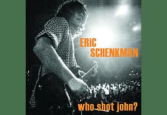 Eric Schenkman - WHO SHOT JOHN?  - (Vinyl)