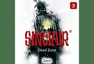Sinclair-dead Zone-folge 3 - 003 - ZORN - (CD)