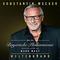 Konstantin Wecker, Kammerorchester der Bayerischen Philharmonie - Weltenbrand [CD]
