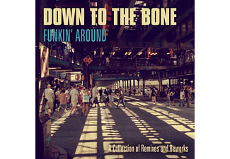 Down To The Bone - FUNKIN' AROUND  - (CD)