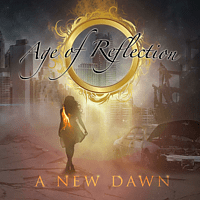 Age Of Reflection - A New Dawn [CD]