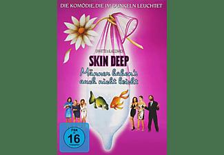 Skin Deep: Männer haben's auch nicht leicht DVD