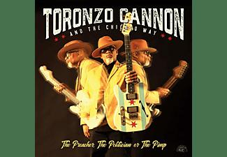 Toronzo Cannon - The Preacher,The Politician Or The Pimp  - (CD)