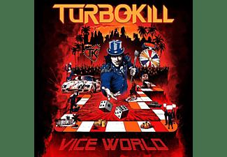 Turbokill - Vice World  - (CD)