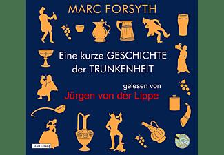 Various - Eine kurze Geschichte der Trunkenheit  - (CD)