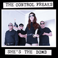 Control Freaks - SHE'S THE BOMB [Vinyl]