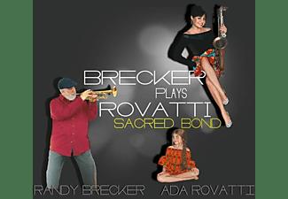 Brecker Randy, Ada Rovatti - A SACRED BOND  - (Vinyl)