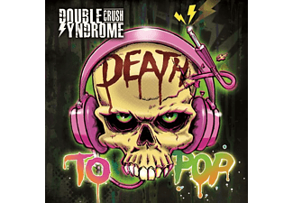 Double Crush Syndrome - DEATH TO POP  - (CD)