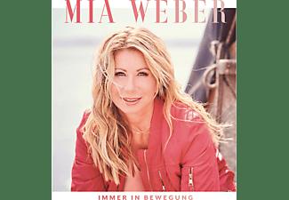 Mia Weber - Immer in Bewegung  - (CD)