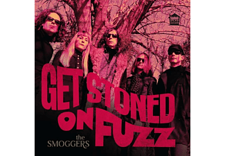 The Smoggers - GET STONED ON FUZZ - (Vinyl)