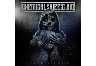 The Chemical Sweet Kid - Fear Never Dies  - (CD)