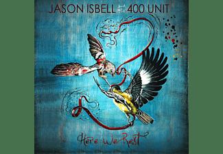 Jason Isbell, The 400 Unit - Here We Rest-Reissue-  - (CD)