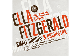 Ella Fitzgerald, Small Groups & Orchestra - Historical Recordings 1950-58  - (CD)