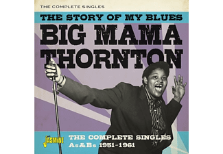 Big Mama Thornton - STORY OF MY BLUES - THE COMPLETE SINGLES AS And BS 1  - (CD)